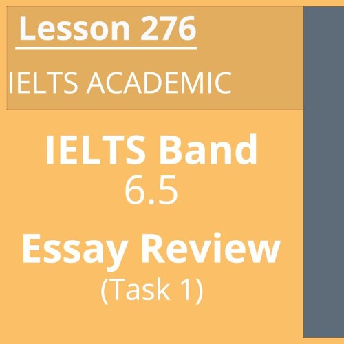 Academic Task 1 - Band 6.5 - Essay Review