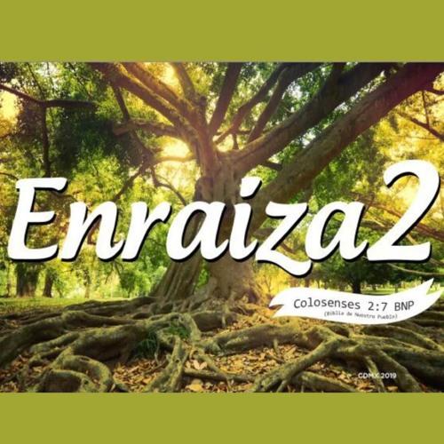 #Enraiza2   Día 17   25/sep/2019