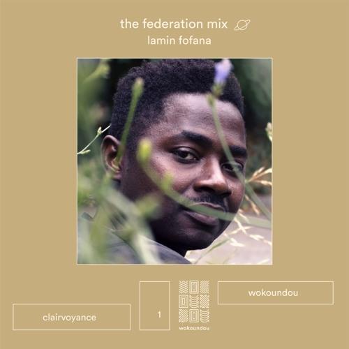 the federation mix 01 - lamin fofana
