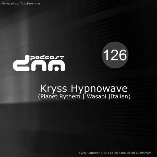 Digital Night Music Podcast 126 mixed by Kryss Hypowave