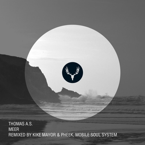 Thomas A.S. - Meer (Mobile Soul System Remix)