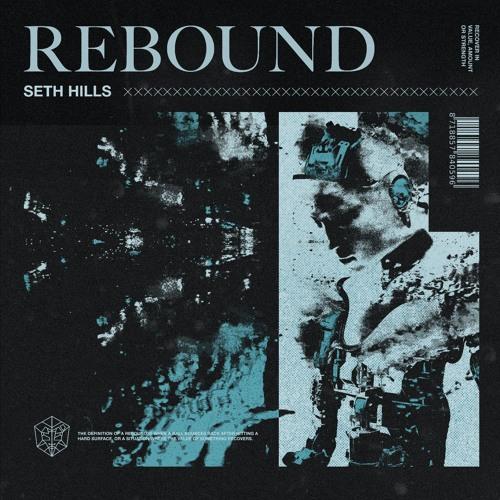Seth Hills Rebound