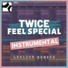 Download Mp3 TWICE - 'Feel Special' Instrumental Remake