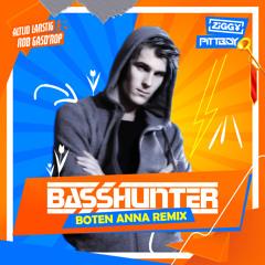 Basshunter - Boten Anna (ZIGGY & Pittboy x Altijd Larstig & Rob Gasd'rop RMX)