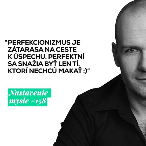 Perfekcionizmus ťa zničí! | #NM158