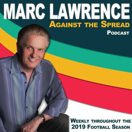 2019-09-25 Marc Lawrence Against the Spread