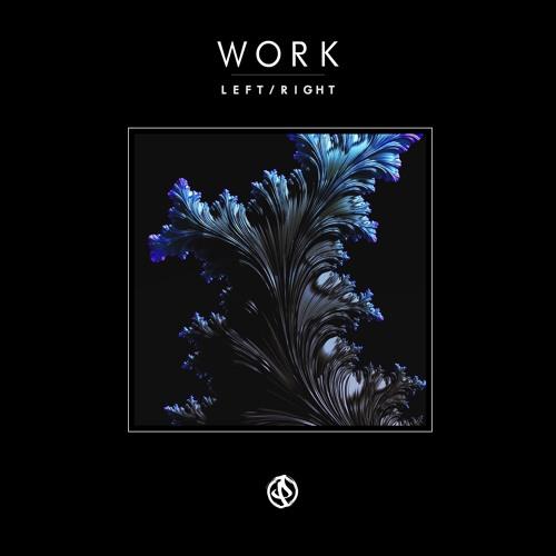 Left/Right - Work