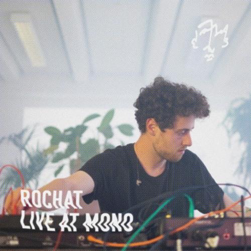 Rochat - Live At MONO