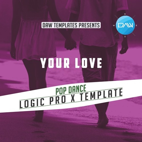 Your Love Logic Pro X Template