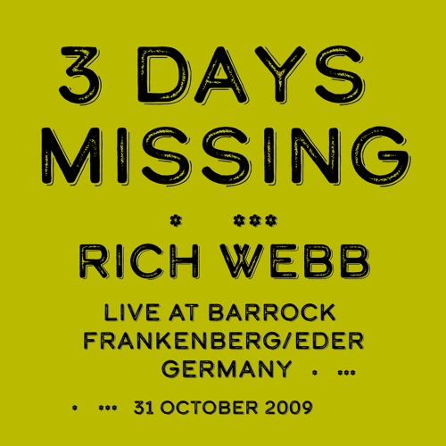 3 Days Missing - Rich Webb - Live At Barrock