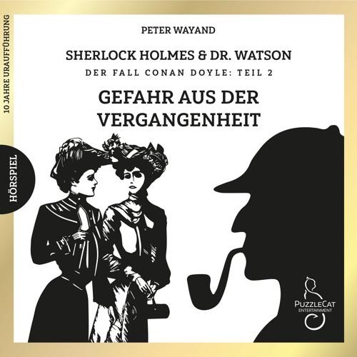 Sherlock Holmes & Dr. Watson - Gefahr aus der Vergangenheit (Komplettversion) 2019