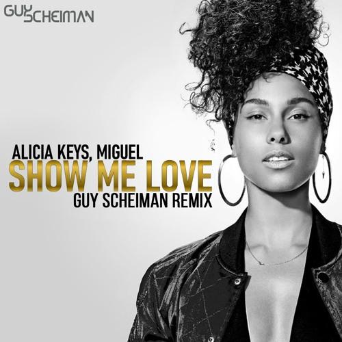 Alicia Keys Feat Miguel - Show Me Love (Guy Scheiman Instrumental Remix)