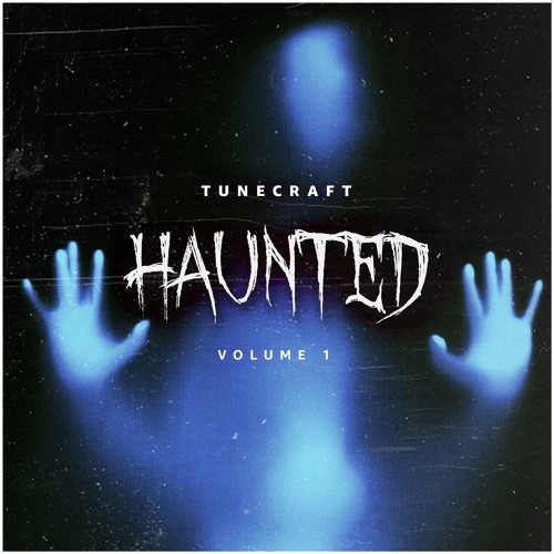 Tunecraft Haunted // [SERUM | MASSIVE | LOOPS | SAMPLES | MIDI]