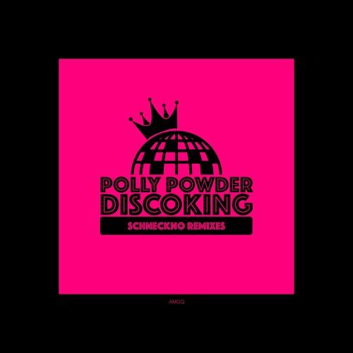 Polly Powder - Discoking (New Waffen K'tah Edit)