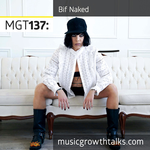 MGT137: Save Your Rage For The Stage – Bif Naked