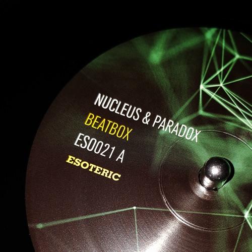 """Nucleus & Paradox - 'Beatbox' - (Esoteric Music 12"""" 021)"""