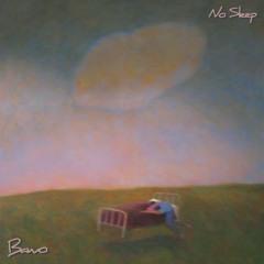 Bawo - No Sleep (Prod. by B. Fisher)