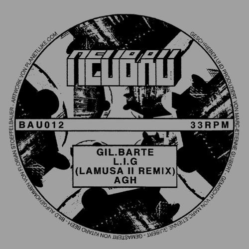 Gil.Barte - L.i.G EP - BAU012