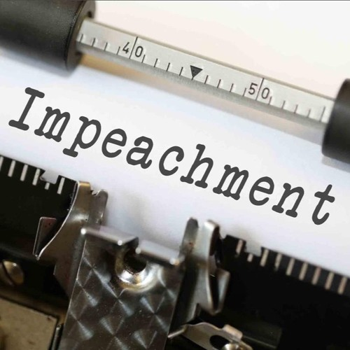 Of Impeachment and Illusions...