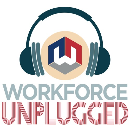 Workforce Unplugged - Episode 11: Disability Employment Awareness Month