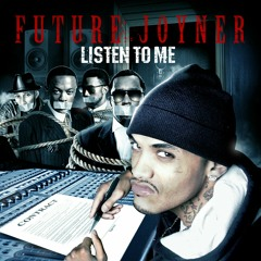 Future Joyner - One