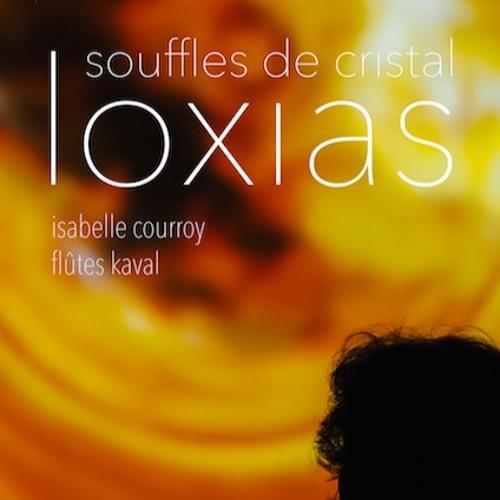 LOXIAS, souffles de cristal. Extraits