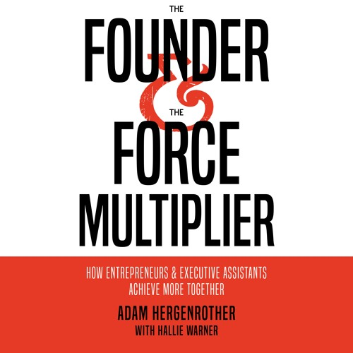 Founder And Force Multiplier
