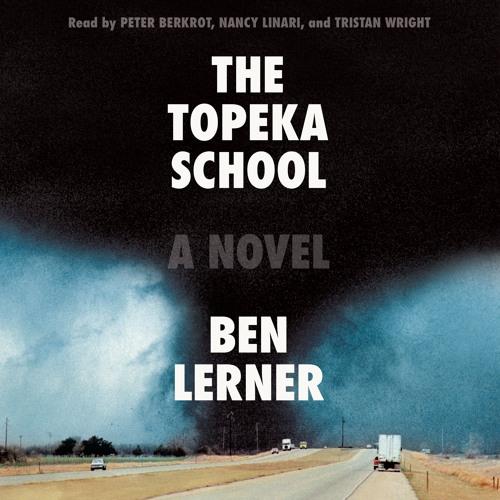 The Topeka School by Ben Lerner, audiobook excerpt