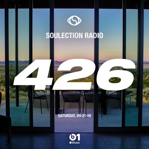 Soulection Radio Show #426 (Live from Joshua Tree, CA)