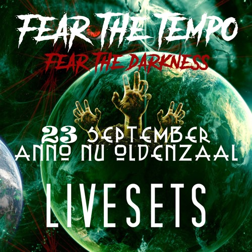 Galassia Events: Fear The Tempo - Fear The Darkness