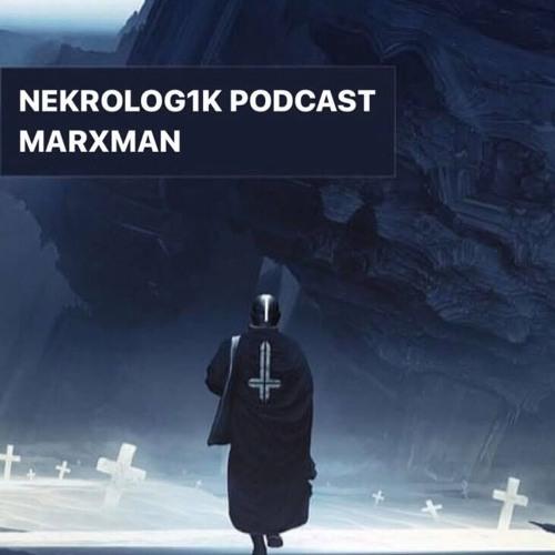 Nekrolog1k Podcast #38 By Marxman