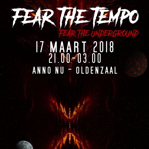 Galassia Events: Fear The Tempo - Fear The Underground