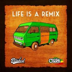 Braindread & Combo Calada - Life Is A Remix