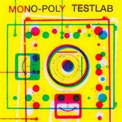 MONO-POLY - Testlab (BP126) (LP)SAMPLER