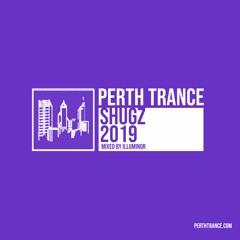 Perth Trance - Shugz 2019 (Mixed by Illuminor)