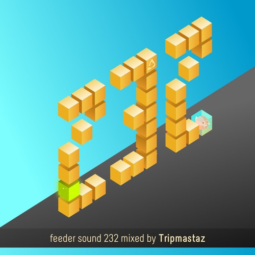 feeder sound 232 mixed by Tripmastaz (recorded at Sunwaves 26)