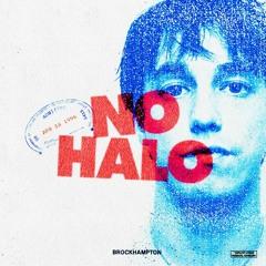 BROCKHAMPTON - NO HALO