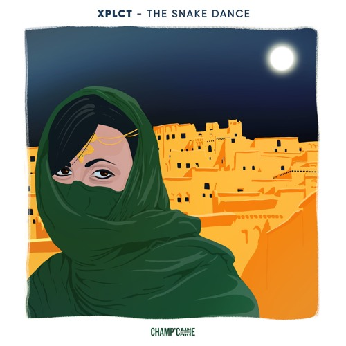 XPLCT - The Snake Dance (Original Mix)