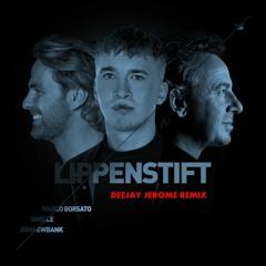 Marco Borsato & Snelle - Lippenstift (Deejay Jerome Remix)
