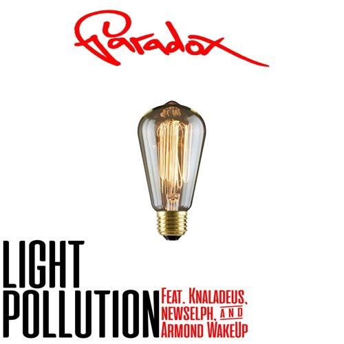 Light Pollution (feat. Knaladeus, Newselph, & Armond WakeUp)
