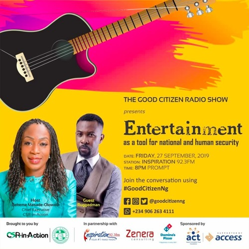 The Good Citizen Show S03E20 - Entertainment As A Tool For National Security [with Ruggedman]