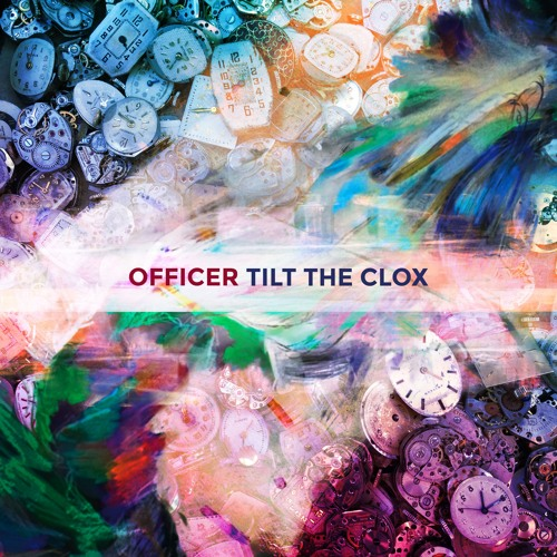 OFFICER, Tilt The Clox (Featured Track 1 from Upcoming New Album, Night Tennis)