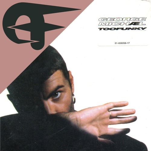George Michael - Too Funky (Even Funkier Edit)