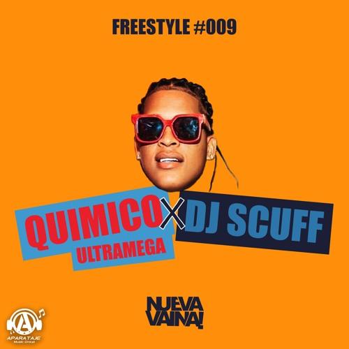 Dj Scuff x Quimico Ultramega - Freestyle #009