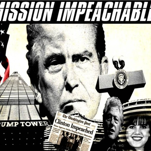 'MISSION IMPEACHABLE' – September 27, 2019