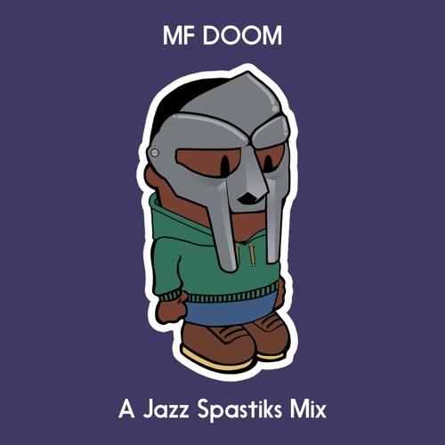 MF DOOM Mix - by Jazz Spastiks