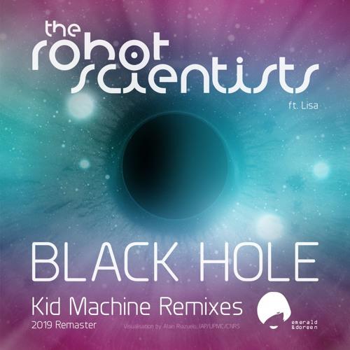 The Robot Scientists feat. Lisa - Black Hole (Kid Machine Vocoder Remix)