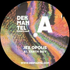 Jex Opolis - Earth Boy (Lemin's Full Time Edit)