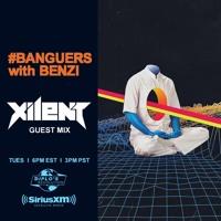 #BANGUERS w/ BENZI (XILENT Mix) [Diplo's Revolution 09.24.19]