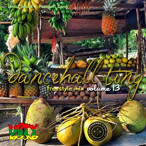 Unity Sound - Dancehall Ting V13 - Freestyle Mix - Oct 2019